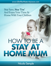 how to be a stay at home mum