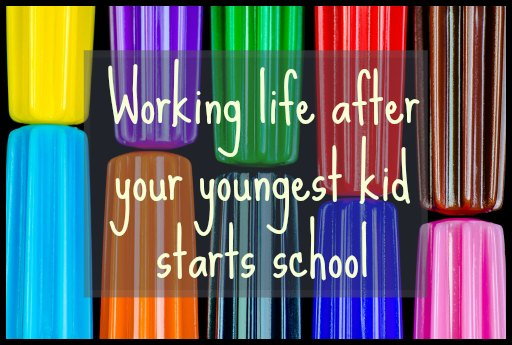 working_after_kid_starts_school